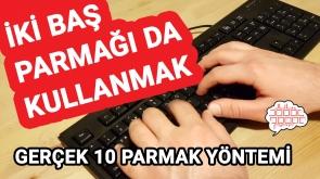 F Klavyede İki Baş Parmağı da Kullanmak – Gerçek 10 Parmak Yöntemi
