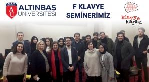 Altınbaş Üniversitesi ile F Klavye Seminerimiz